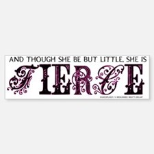 She is Fierce - Ecelectic Bumper Bumper Sticker