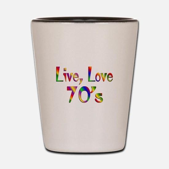 Live Love 70s Shot Glass