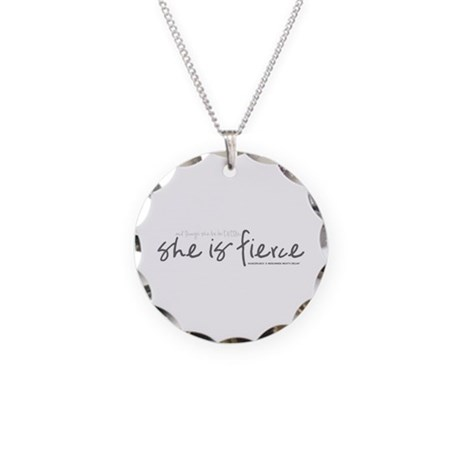 She is Fierce - Handwriting 2 Necklace Circle Char