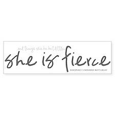 She is Fierce - Handwriting 2 Bumper Sticker