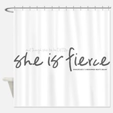 She is Fierce - Handwriting 2 Shower Curtain
