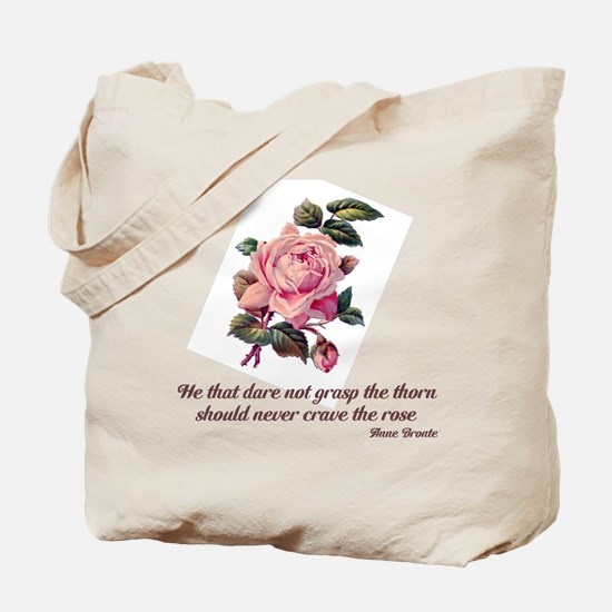 Brave Rose Tote Bag