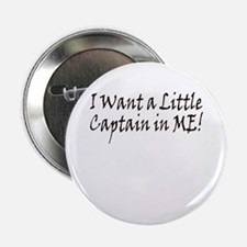 Captain in Me Button