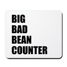 Beancounter Accountant Mousepad