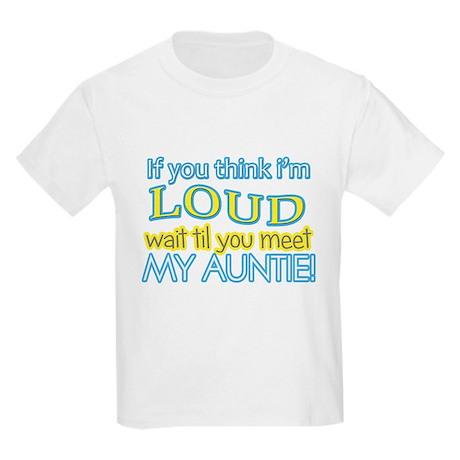 LOUD AUNTIE Kids Light T-Shirt