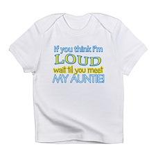 LOUD AUNTIE Infant T-Shirt