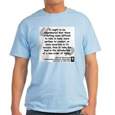 Machiavelli Lead Quote T-Shirt