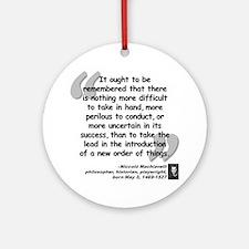 Machiavelli Lead Quote Ornament (Round)