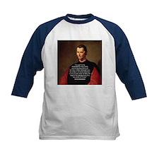 Machiavelli Lead Quote Tee