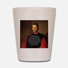 Machiavelli Lead Quote Shot Glass