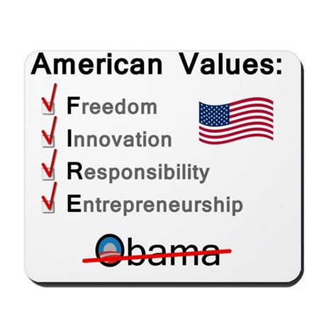 American Values: Fire Obama Mousepad