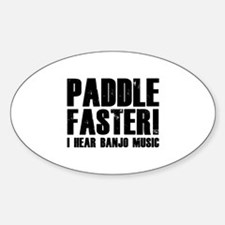 Paddle Faster ! Decal