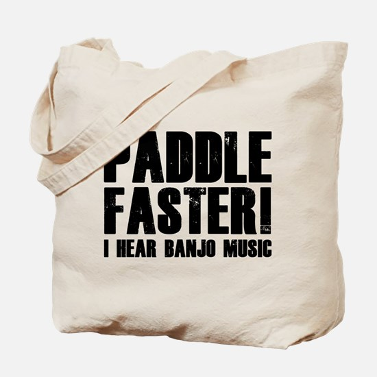 Paddle Faster ! Tote Bag