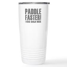 Paddle Faster ! Travel Mug