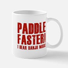 Paddle Faster ! Mug