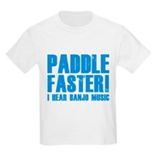 Paddle Faster ! T-Shirt