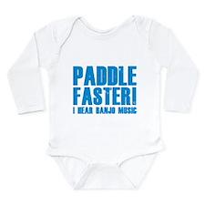 Paddle Faster ! Long Sleeve Infant Bodysuit