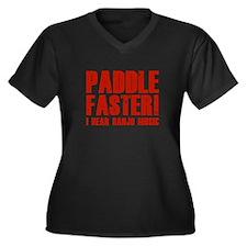 Paddle Faster ! Women's Plus Size V-Neck Dark T-Sh