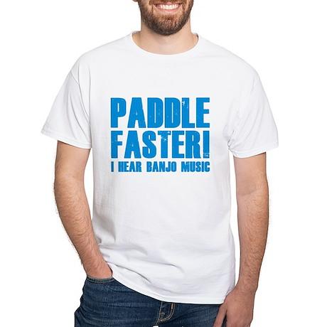 Paddle Faster ! White T-Shirt