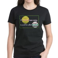 If-Softball-Was-Easy-3-13-0 T-Shirt