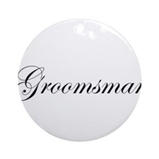 Groomsman.png Ornament (Round)
