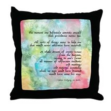 Inspirational Goethe Quote Throw Pillow