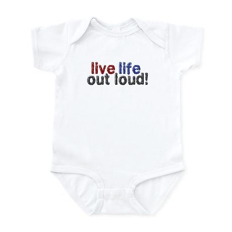 Live Life Out Loud Infant Bodysuit