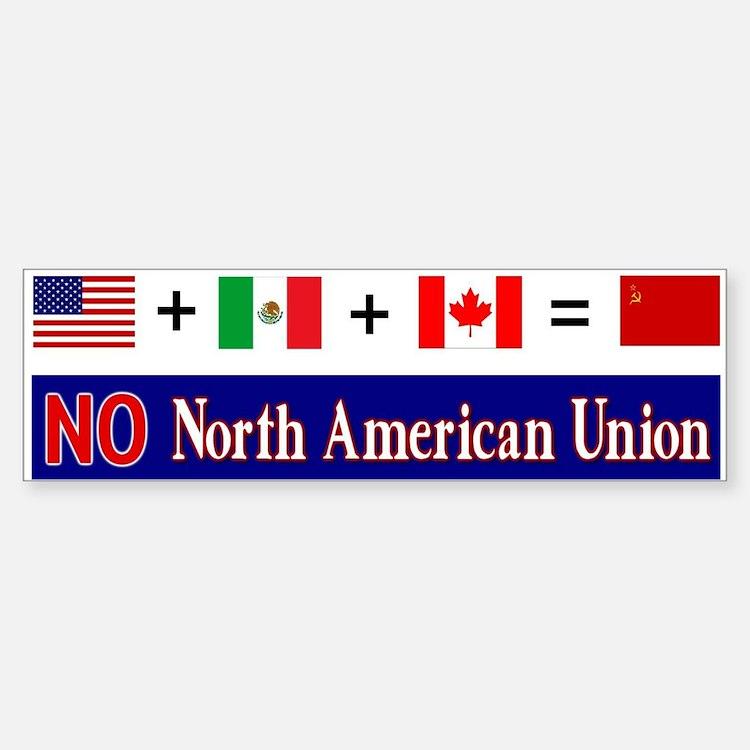 NO North American Union Bumper Bumper Bumper Sticker