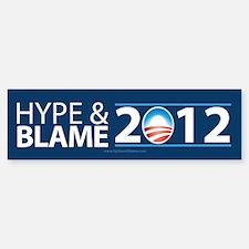 Hype & Blame 2012 Bumper Bumper Sticker