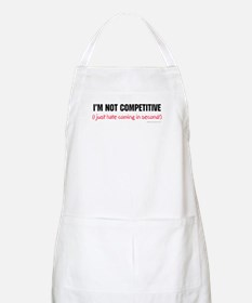 I'm Not Competitive BBQ Apron