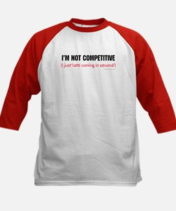 I'm Not Competitive Tee