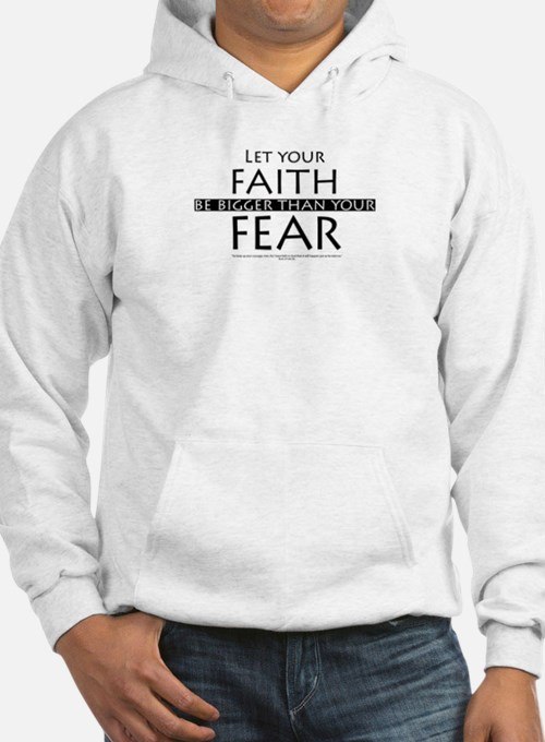 Faith and Fear Hoodie
