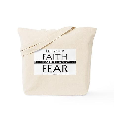 Faith and Fear Tote Bag