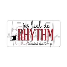 jus feel de RHYTHM Aluminum License Plate