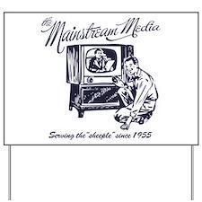 The Mainstream Media Yard Sign