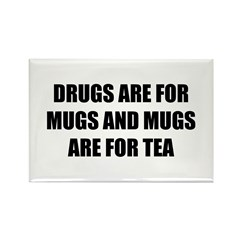 Mugs are for. Rectangle Magnet (100 pack)