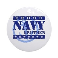 Proud Navy Brother Ornament (Round)