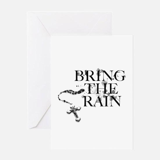Bring The Rain Greeting Card