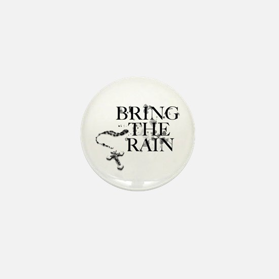 Bring The Rain Mini Button