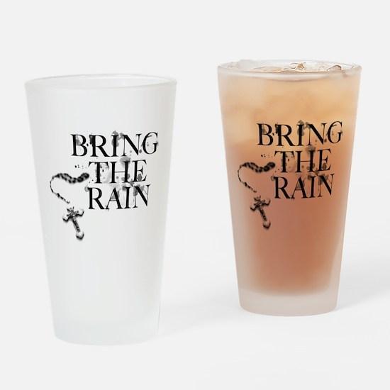 Bring The Rain Drinking Glass