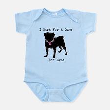 Pug Personalizable Bark For A Infant Bodysuit