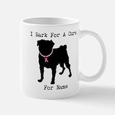 Pug Personalizable Bark For A Mug