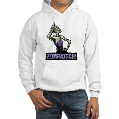 Zombiotch! Hooded Sweatshirt