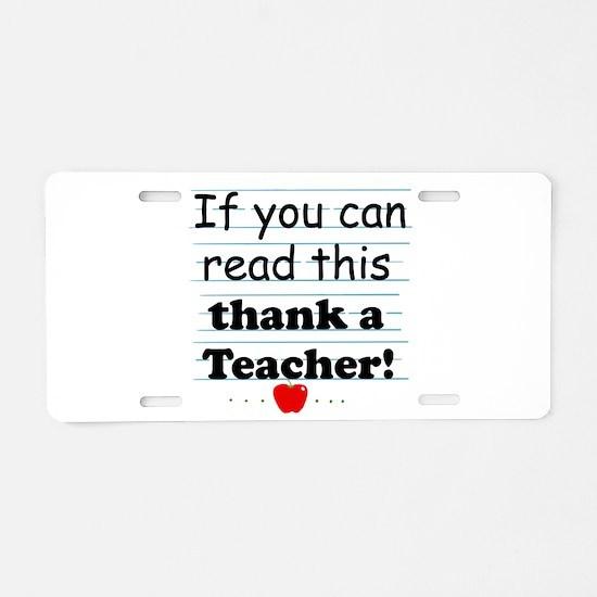Thank a teacher Aluminum License Plate