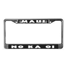 Maui - No Ka Oi License Plate Frame