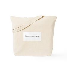 Disclaimer Disclaimer Tote Bag