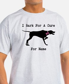 Pointer Personalizable I Bark For A Cure T-Shirt