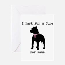 Pitbull Personalizable I Bark For A Cure Greeting