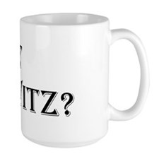 "Large ""Got Slivovitz"" coffee mug"