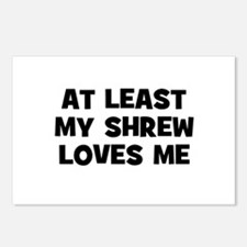 At Least My Shrew Loves Me Postcards (Package of 8